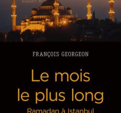 Konferans: François Georgeon – Osmanlı'dan Cumhuriyet'e İstanbul'da Ramazan