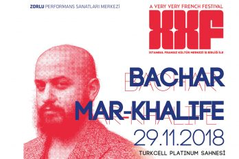 XXF – Very Very French : Bachar Mar-Khalifé