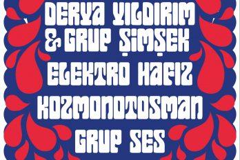 XXF – Very Very French: Anatolian Power – Derya Yıldırım & Grup Şimşek, Elektro Hafız, Grup Ses, Kozmonotosman (live)