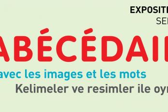 EXPOSITION : L'ABÉCÉDAIRE
