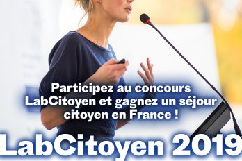 Participez au concours LabCitoyen et gagnez un séjour citoyen en France !