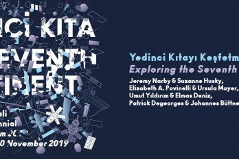 Conférence : «À la découverte du septième continent II» – 16ᵉ biennale d'Istanbul