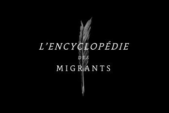 Projection et Rencontre : L'encyclopédie des migrants