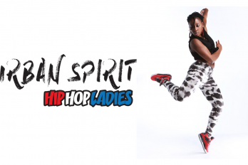 Dans: Urban Spirit – Hip-Hop Ladies