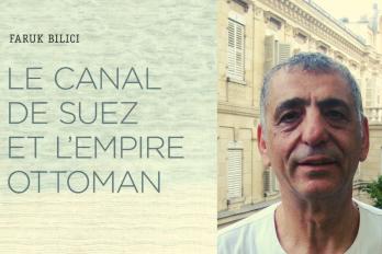 Buluşma: Süveyş Kanalı ve Osmanlı İmparatorluğu, Faruk Bilici