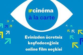 """Online film festivali """"IFcinéma à la carte"""" başlıyor!"""