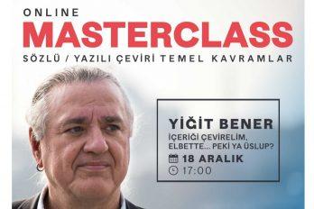 Yiğit Bener ile Masterclass: Sözlü / yazılı çeviri temel kavramlar