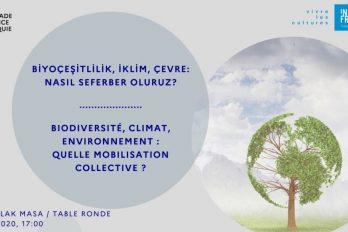 TABLE RONDE : BIODIVERSITE, CLIMAT, ENVIRONNEMENT :  QUELLE MOBILISATION COLLECTIVE ?