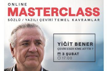 Yiğit Bener ile Masterclass, Sözlü ve yazılı çeviride temel kavramlar – 6