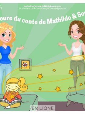 LES EVENEMENTS EN LIGNE DE LA MEDIATHEQUE : L'HEURE DU CONTE DE MATHILDE ET SERRA
