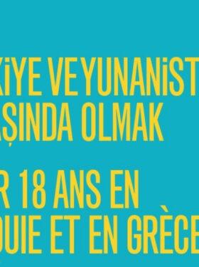 LA NUIT DES IDÉES : AVOIR 18 ANS EN TURQUIE ET EN GRÈCE