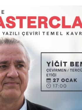 Masterclass avec Yiğit Bener, Traduction & Interprétation : Concepts fondamentaux – 5 (en turc)