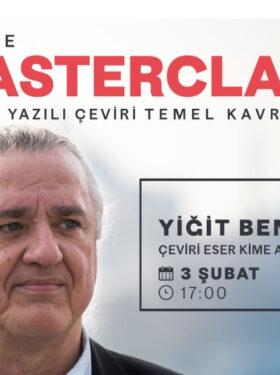 Masterclass avec Yiğit Bener, Traduction & Interprétation : Concepts fondamentaux – 6 (en turc)