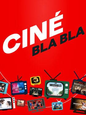 CINÉ BLA BLA : LE RENDEZ-VOUS CINÉPHILE