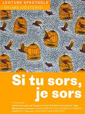 LECTURE-SPECTACLE : SI TU SORS, JE SORS