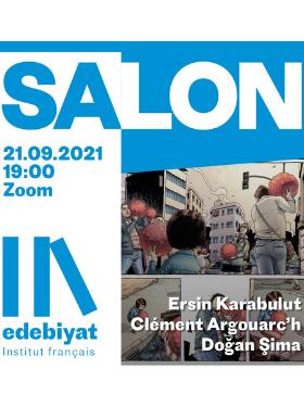 SALON LITTÉRAIRE // ERSİN KARABULUT – CLÉMENT ARGOUAC'H – DOĞAN ŞİMA