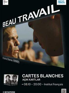 Açık Kartlar: Beau Travail